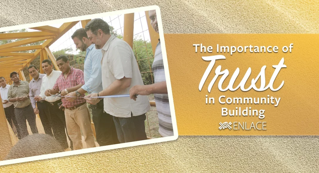 THE IMPORTANCE OF TRUST IN COMMUNITY BUILDING
